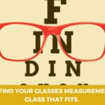 How to find your Glasses Measurements