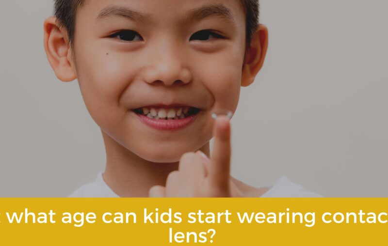 At what age are children allowed to wear contact lens